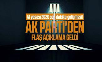Af yasası 2020 son dakika gelişmesi! AK Parti'den flaş açıklama geldi