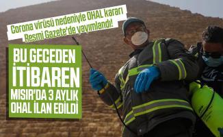 Corona virüsü nedeniyle OHAL kararı Resmi Gazete'de yayımlandı! Bu geceden itibaren Mısır'da 3 aylık OHAL ilan edildi
