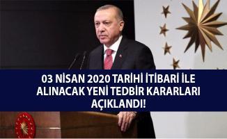 Cumhurbaşkanı Erdoğan alınan yeni tedbir kararlarını açıkladı!