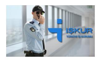 En az ilköğretim mezunu İŞKUR güvenlik görevlisi olarak 178 personel alımı yapılacak!
