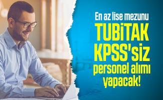 En az lise mezunu TUBİTAK KPSS'siz personel alımı yapacak! Başvuru şartları netleşti