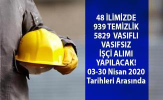 İŞKUR'a online başvuru ile 48 şehirde 939 temizlik personeli ve 5829 işçi alımı yapılacak!
