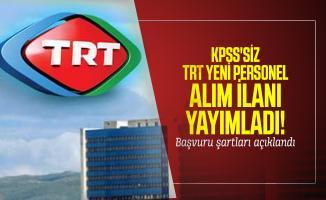 KPSS'siz TRT yeni personel alım ilanı yayımladı! Başvuru şartları açıklandı