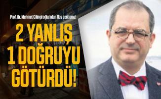 Prof. Dr. Mehmet Çilingiroğlu'ndan flaş açıklama! 2 yanlış 1 doğruyu götürdü!