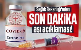 Son dakika Sağlık Bakanlığı'ndan aşı açıklaması!