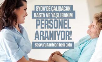 SYDV'de çalışacak Hasta ve Yaşlı Bakım personel aranıyor! Başvuru tarihleri belli oldu