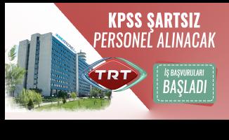 TRT KPSS'siz yeni personel alımı yapacağını duyurdu!