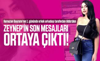 Milli boksör erkek arkadaşı tarafından öldürülen Zeynep'in son mesajları ortaya çıktı!