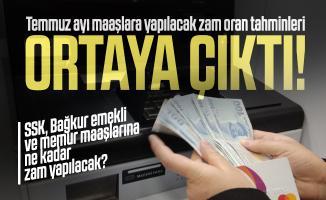 Temmuz ayı maaşlara yapılacak zam oran tahminleri ortaya çıktı! SSK, Bağkur emekli ve memur maaşlarına ne kadar zam yapılacak?