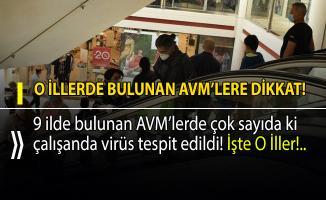 9 ilde bulunan AVM'lerde korona paniği! Çok sayıda AVM çalışanında virüs tespit edildi!