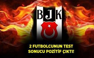 Beşiktaş'a koronavirüs şoku! İki futbolcuda virüs tespit edildi!