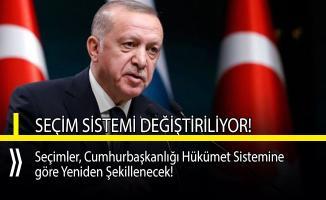 Cumhurbaşkanı Erdoğan seçim sisteminin değişeceğini açıkladı!