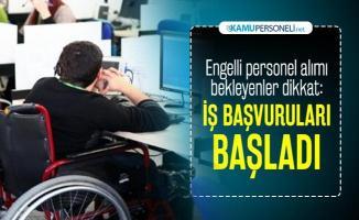 KPSS'siz engelli personel alımı yapılacak! Başvuru şartları belli oldu