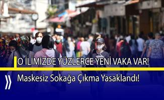 O ilimizde ikinci dalga endişesi! Maskesiz sokağa çıkma yasaklandı!