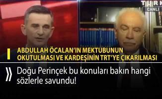 Perinçek Abdullah Öcalan'ın mektubunun okutulmasını ve kardeşinin TRT'ye çıkarılmasını savundu!