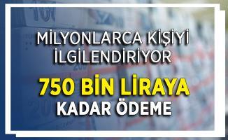 3 Büyükşehirde 750 Bin Lira Diğer İllerde 500 Bin Lira Veriliyor ! 12 Ay Ödeme Yok