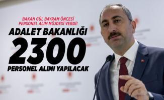 Adalet Bakanı Abdulhamit Gül Bayram öncesi personel alım müjdesi verdi! Adalet Bakanlığı 2300 Personel Alımı yapılacak