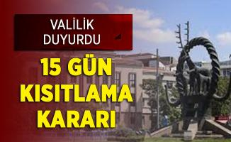 Ankara Valiliği Duyurdu: 15 Gün Kısıtlama Getirildi