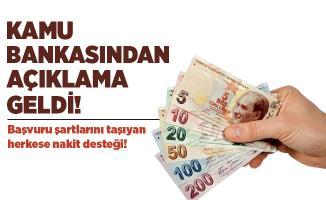 Başvuru şartlarını taşıyan herkese kamu bankasından 6 ay ödemesiz nakit desteği verilecek!