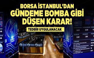 Borsa İstanbul'dan Gündeme Bomba Gibi Düşen Karar! Tedbir uygulanacak