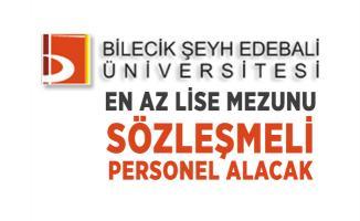 En az lise mezunu Bilecik Şeyh Edebali Üniversitesi sözleşmeli personel alacak