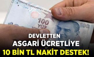 Gerekli şartları taşıyan asgari ücretli vatandaşlara en az 10 bin TL ödeme yapılıyor!