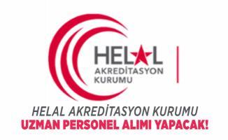 Helal Akreditasyon Kurumu uzman personel alımı yapacak!
