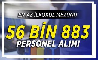 İŞKUR Üzerinden KPSS Şartsız En Az İlkokul Mezunu 56 Bin 883 Personel Alımı Yapılıyor
