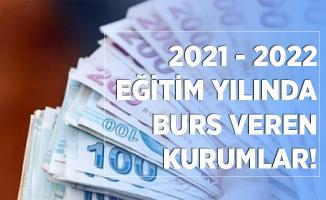 Öğrenciler dikkat! 2021 - 2022 burs veren kurumların listesi!