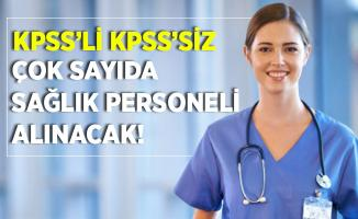 Resmi Gazete'de yayımlandı! KPSS'li KPSS'siz çok sayıda sağlık personeli alınacak!