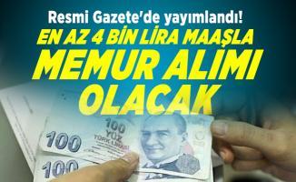 Resmi Gazete'de yayımlandı! En az 4 bin lira maaşla memur alımı olacak