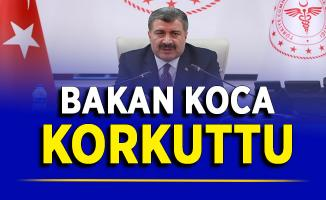 Sağlık Bakanı Fahrettin Koca'dan Korkutan Açıklama
