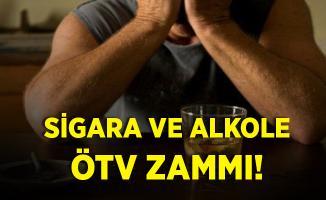 Sigara ve alkole ÖTV zammı geldi!