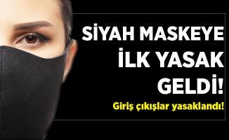 Siyah maskeye ilk yasak geldi! Hastaneye giriş çıkışlar yasaklandı!