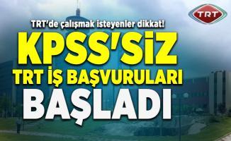TRT'de çalışmak isteyenler dikkat! KPSS'siz TRT iş başvuruları başladı