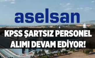 ASELSAN KPSS şartsız personel alımına devam ediyor! ASELSAN online başvuru ekranı