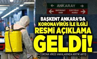 Başkent Ankara'da koronavirüs ile ilgili resmi açıklama geldi! Corona virüs vakalarında kritik artış