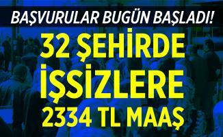 Başvurular bugün başladı! 32 şehirde yaş şartsız personel alımları başladı! 2334 TL maaş verilecek!