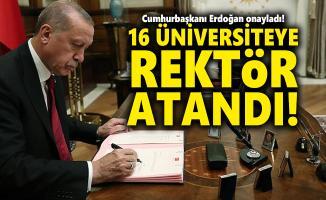 Cumhurbaşkanı Erdoğan onayladı! 16 üniversiteye rektör atandı!