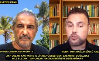 Dolar ne olacak? Doğalgaz niye ekonomiye gaz veremedi? Murat Muratoğlu cevapladı!