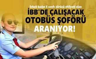 Erkek kadın E sınıfı sürücü ehliyeti olan İBB'de çalışacak otobüs şoförü arıyor!