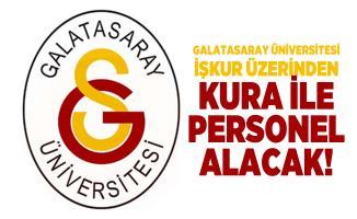 Galatasaray Üniversitesi İŞKUR üzerinden kura ile personel alacak!