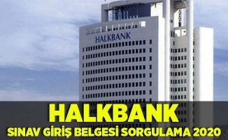 Halkbank personel alımı sınav yerleri! Halkbank sınav giriş belgesi sorgulama 2020