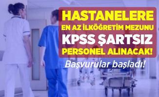 Hastanelere personel alımı yapılıyor! KPSS şartı yok!