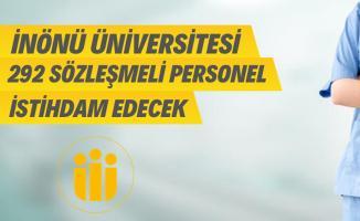 İnönü Üniversitesi 255 hemşire ve 37 sağlık teknikeri alımı yapacak!