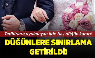 Koronavirüs tedbirlerine uymayan ilde düğünlere sınırlama getirildi!
