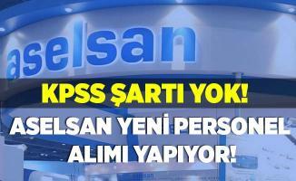 KPSS şartı yok! ASELSAN bünyesine personel alımı yapıyor! Online başvuru ekranı