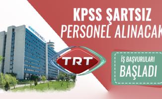 KPSS'siz TRT yeni personel alım ilanı yayımladı! Başvurular bugün başladı