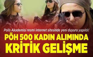 Polis Akademisi resmi internet sitesinde yeni duyuru yapıldı! PÖH 500 kadın alımında kritik gelişme
