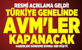 Resmi açıklama geldi! Türkiye genelinde AVM'ler kapanacak haberleri gündeme bomba gibi düştü